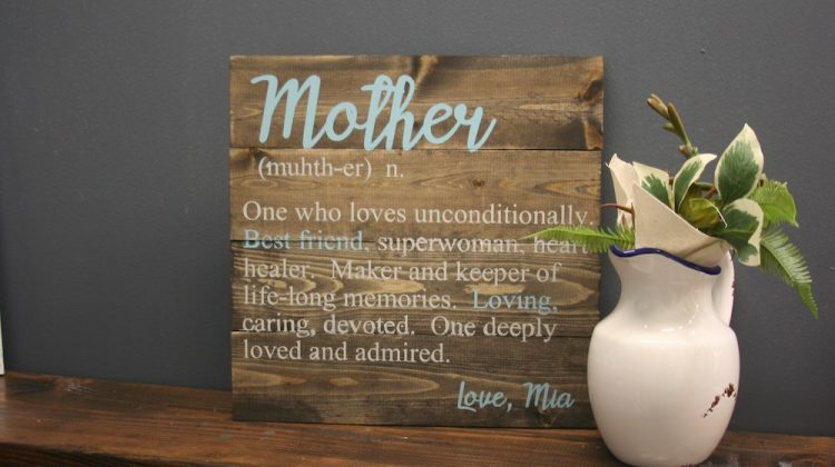 Mother's Day quote on wood sign