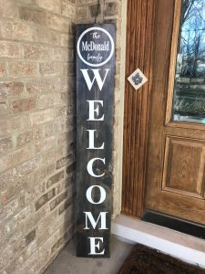 Custom wood welcome sign