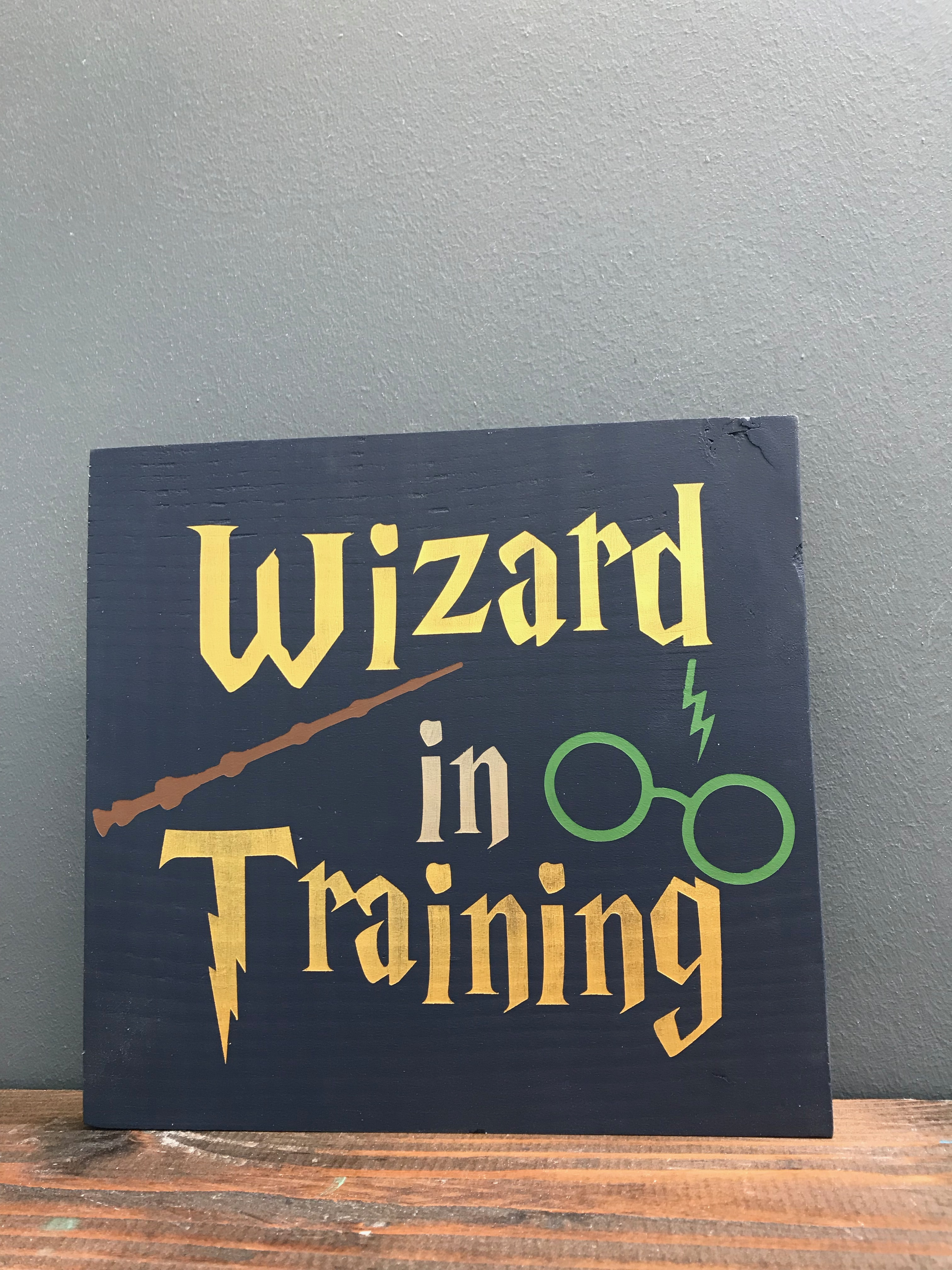 wizard in training wood sign