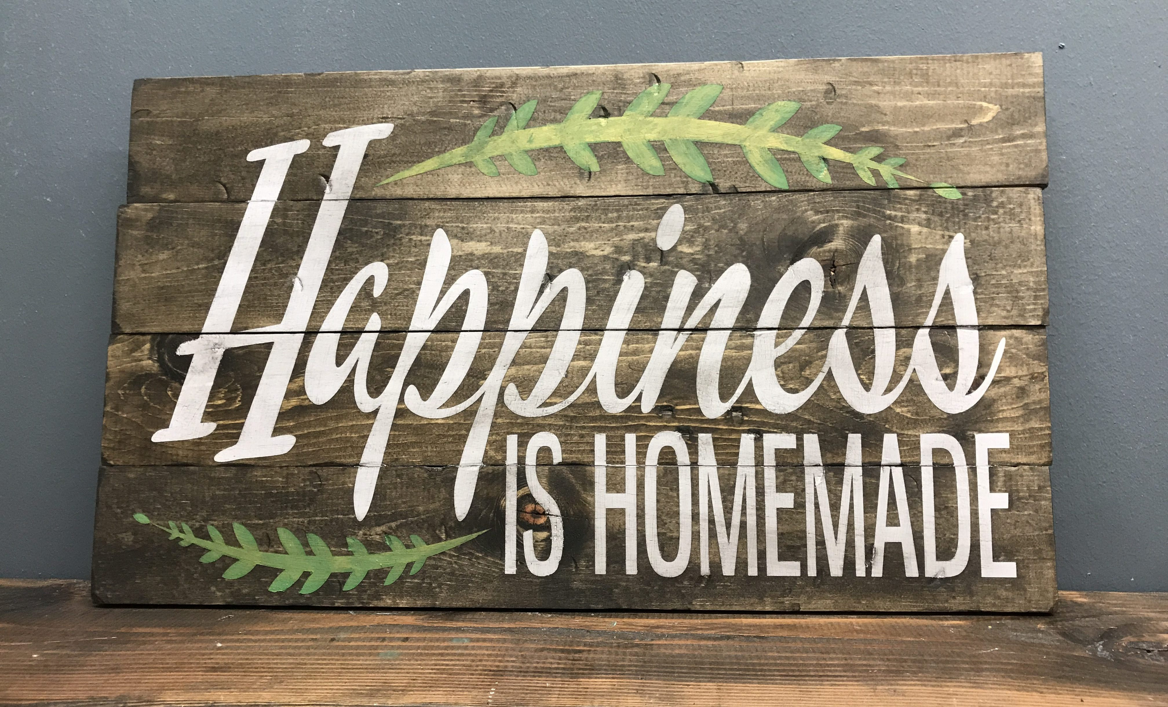wood sign that says happiness is homemade